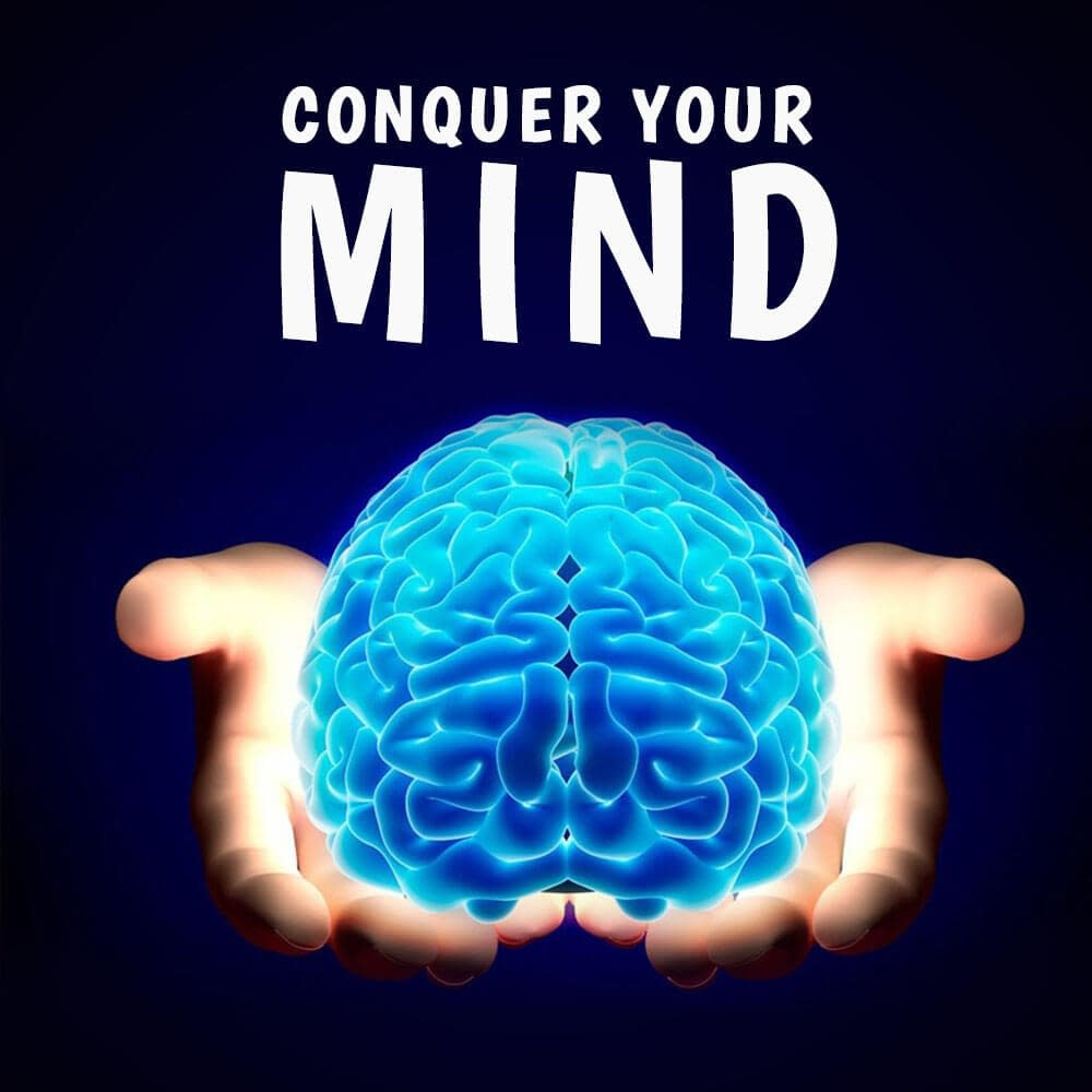conquer the mind