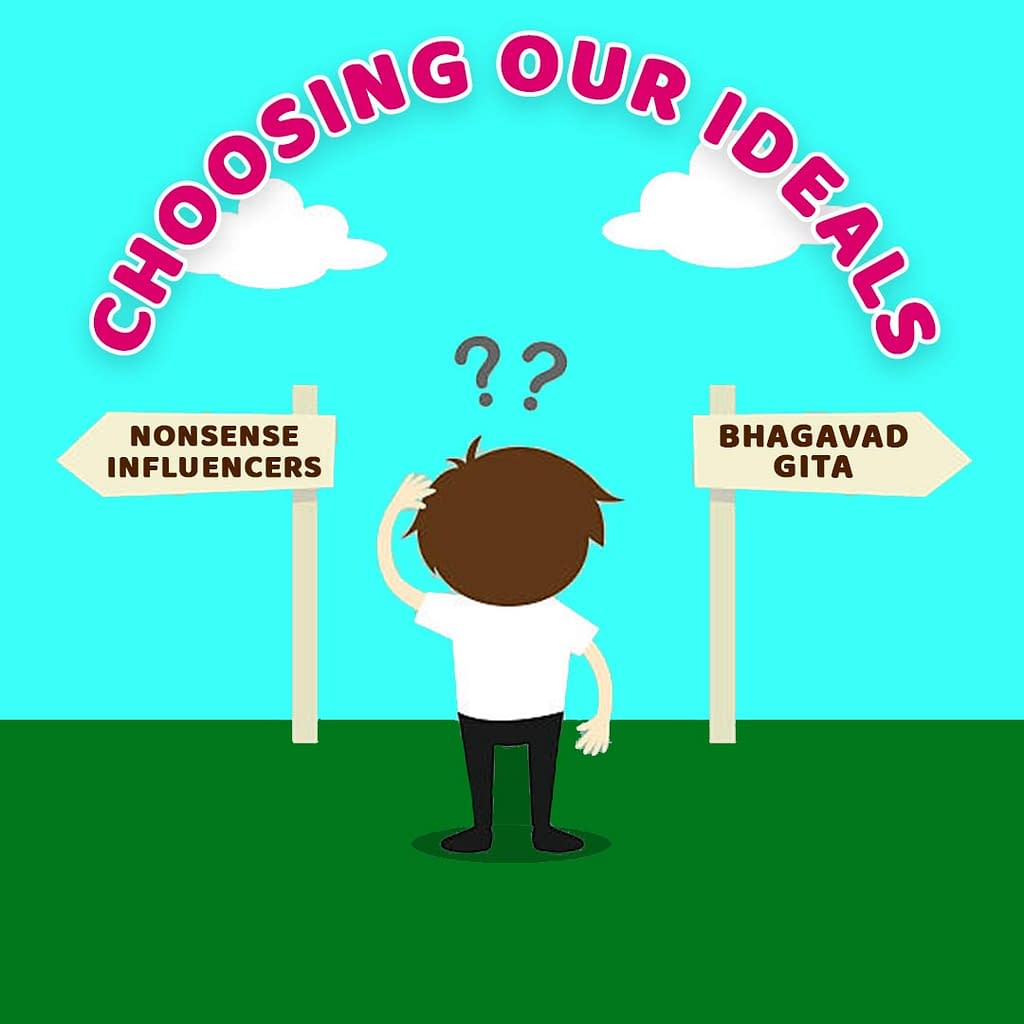 Choosing Ideals – Lessons from Bhagavad Gita